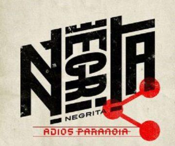 Adios Paranoia – Negrita