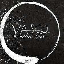 Vasco Rossi – Siamo qui