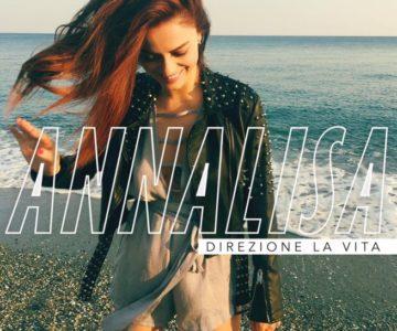Annalisa – Direzione la vita