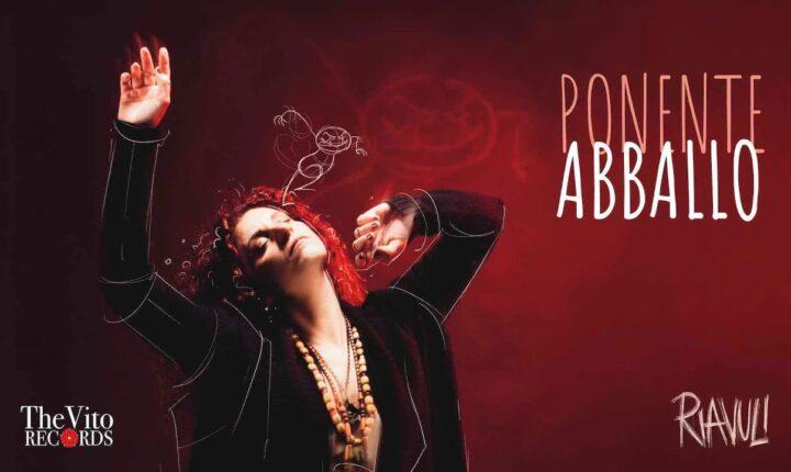 """Ponente canta la sua Sicilia con """"Abballo"""""""