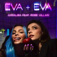 ANNALISA FT ROSE VILLAIN – Eva + Eva