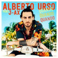 Alberto Urso & Jax - Quando, quando, quando