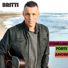 Alex Britti - Stringimi forte amore
