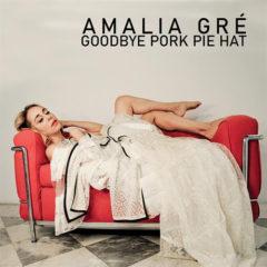 Amalia Grè - Goodbye pork pie hat