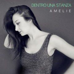 Amelie - Dentro una stanza