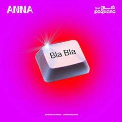 Anna ft Gue Pequeno - Bla Bla
