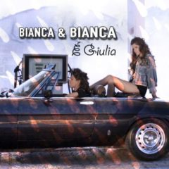 Bianca Bianca - E' Giulia