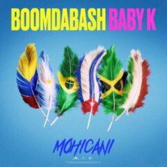 BOOMDABASH & BABY K – Mohicani