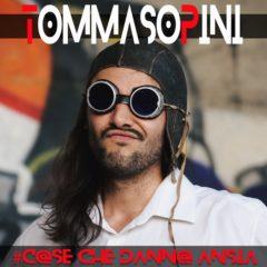 Tommaso Pini - Cose che mettono ansia