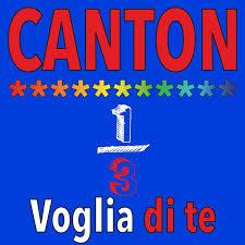 Canton - Voglia di te