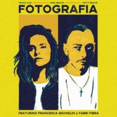 Carl Brave ft. Francesca Michielin & Fabri Fibra - Fotografia