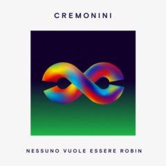 Cesare Cremonini - Nessuno vuole essere Robin
