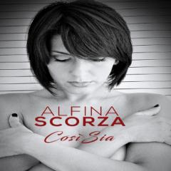 Alfina Scorza - Cosi Sia