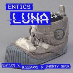ENTICS FT SHORTY SHOK – Luna