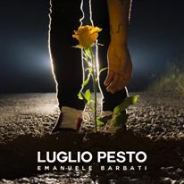 Emanuele Barbati - Luglio pesto