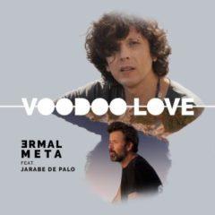 Ermal Meta - Voodoo love