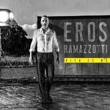 Eros Ramazzotti - Vita cè ne
