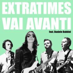 Extratime ft Daniele Babbini - Vai avanti