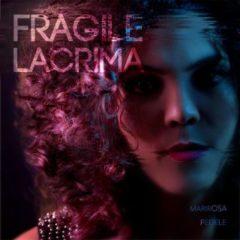Mariposa Fedele - Fragile lacrima