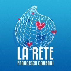 FRANCESCO GABBANI – La rete
