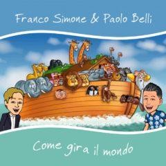 France Simone ft Paolo Belli - Come gira il mondo