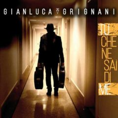 Gianluca Grignani - Tu che ne sai di me