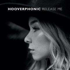 Hooverphonic – Release me