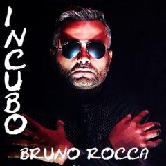 Bruno Rocca - Incubo