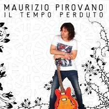 Maurizio Pirovano - Il tempo perduto