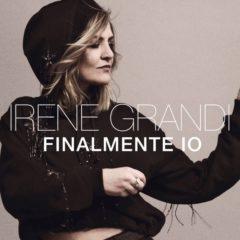 Irene Grandi - Finalmente io
