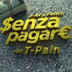 J-Ax & Fedez - Senza pagare