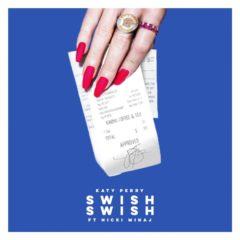 Katy Perry ft Nicki Minaj - Swish Swish