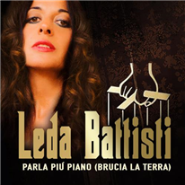 Leda Battisti - Parla più piano (brucia la terra)