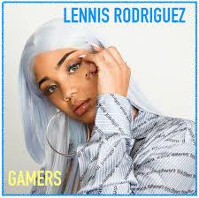 Lennis Rodriguez - Gamers