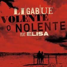 Ligabue ft Elisa - Volente o nolente