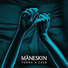 Maneskin – Torna a casa