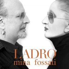 Mina Fossati - Ladro
