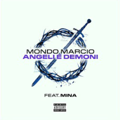 Mondo Marcio ft Mina - Angeli e demoni