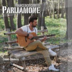 Francesco Cubito - Parliamone