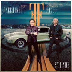 Roby Facchinetti & Riccardo Fogli – Strade