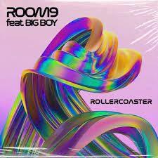 ROOM9 FT BIG BOY – Rollercoaster