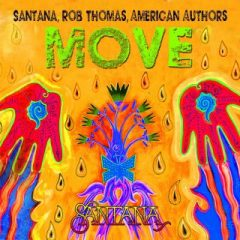SANTANA, ROB THOMAS, AMERICAN AUTHORS – Move