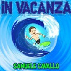 Samuele Cavallo - In vacanza