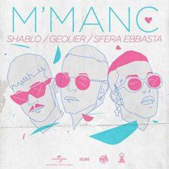 Shablo, Geodier, Sfera Ebbasta – M'Manc
