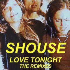 SHOUSE – Love tonight