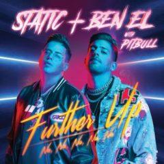 Static & Ben El ft Pitbull - Further up (na na na na na)