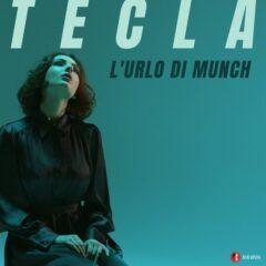 Tecla - L'urlo di Munch
