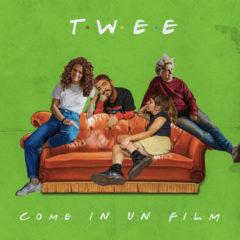 Twee - Come in un film