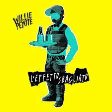 Willie Peyote - L'effetto sbagliato