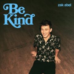 Zak Abel - Be kind